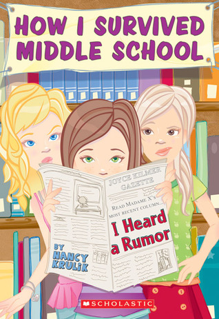 I Heard A Rumor (How I Survived Middle School, #3)