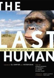The Last Human: A Guide to Twenty-Two Species of Extinct Humans Pdf Book