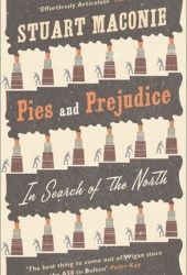 Pies and Prejudice: In Search of the North Pdf Book
