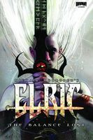 Elric: The Balance Lost, Vol. 1
