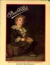 Bubbles. Early Advertising Art from A. & F. Pears Ltd