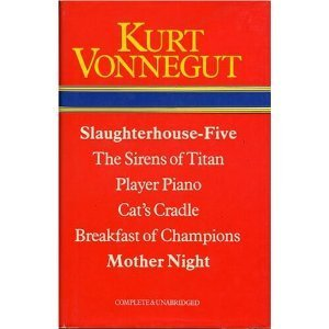 Slaughterhouse Five/ The Sirens Of Titan/ Player Piano/ Cat's Cradle/ Breakfast Of Champions/ Mother Night