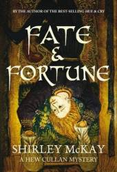 Fate and Fortune (Hew Cullan Mystery, #2)