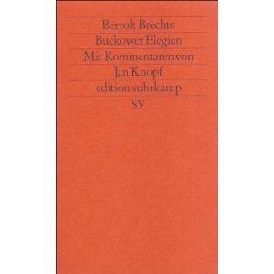 Bertolt Brechts Buckower Elegien