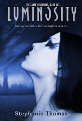 Luminosity (The Raven Chronicles, #1)