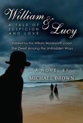 William & Lucy: A Tale of Suspicion and Love