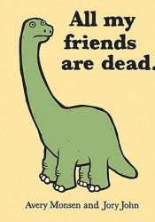 All My Friends Are Dead Pdf Book