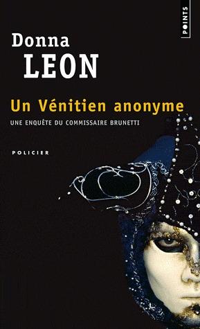 Un Vénitien anonyme (Commissario Brunetti #3)