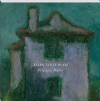 Tales Told in Oz (The Wicked Years, #0.5)