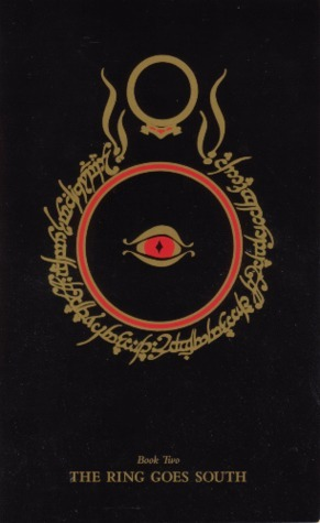 The Ring Goes South (The Lord of the Rings, #2)