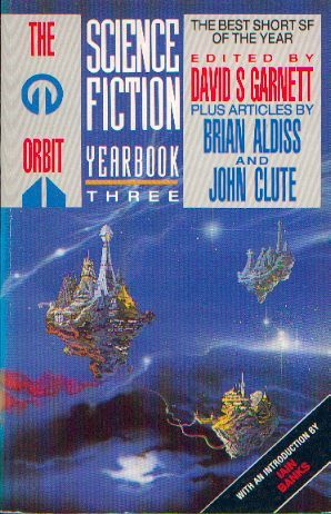 The Orbit Science Fiction Yearbook Three