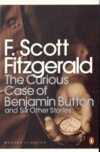 The Curious Case of Benjamin Button and Six Other Stories