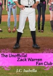 The Unofficial Zack Warren Fan Club (Unofficial #1) Pdf Book