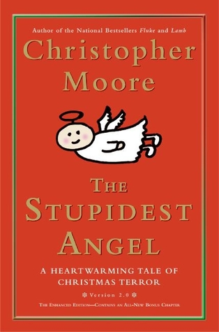 The Stupidest Angel: A Heartwarming Tale of Christmas Terror (Pine Cove, #3)