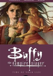 Buffy the Vampire Slayer:  Time of Your Life (Season 8, #4) Pdf Book