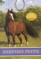 Keeping Faith (Horseshoe Trilogies, #1) Pdf Book