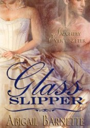 Glass Slipper (Naughtily Ever After, #1) Pdf Book