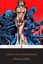 A Princess of Mars (Barsoom, #1) Pdf Book