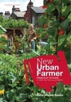 New Urban Farmer by Celia Brooks Brown