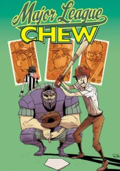 Chew, Vol. 5: Major League Pdf Book