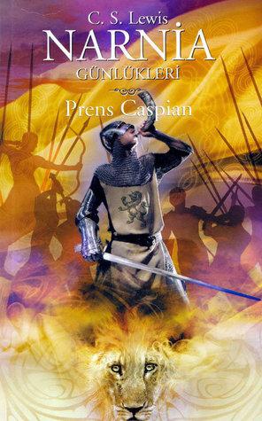Prens Caspian (Narnia Günlükleri, #4)
