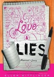 Love & Lies: Marisol's Story Book by Ellen Wittlinger