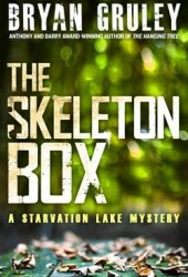 The Skeleton Box (Starvation Lake, #3) Pdf Book