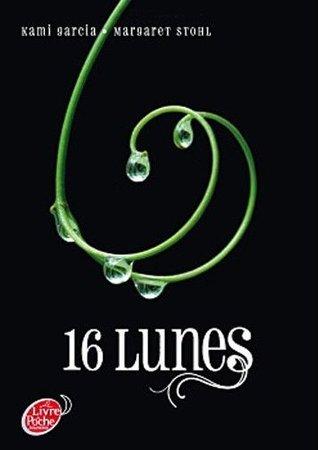 16 lunes (Chroniques des enchanteurs, #1)
