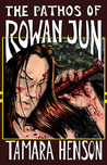 The Pathos of Rowan Jun (Pathos #1)