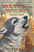 Watch Wolf (Wolves of the Beyond, #3)