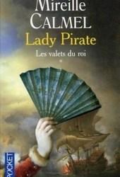 Les valets du roi (Lady Pirate, #1) Pdf Book