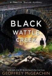 Blackwattle Creek (Charlie Berlin, #2) Pdf Book