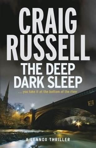 The Deep Dark Sleep (Lennox, #3)