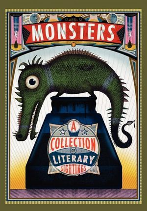 Monsters: A Collection of Literary Sightings