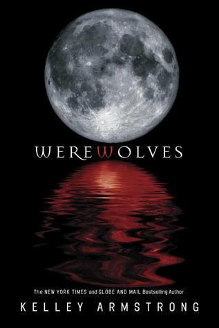 Werewolves (Women of the Otherworld, #0.6, #1, #2)