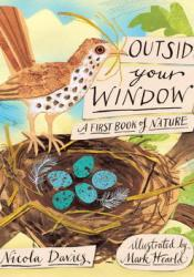 Outside Your Window: A First Book of Nature Pdf Book