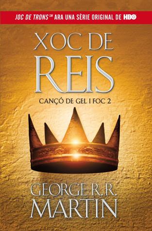 Xoc de Reis (Cançó de Gel i Foc, #2)