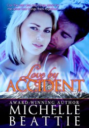 Love By Accident Book by Michelle Beattie