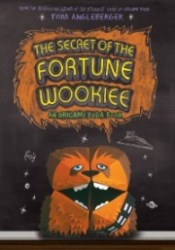 The Secret of the Fortune Wookiee  (Origami Yoda, #3) Pdf Book