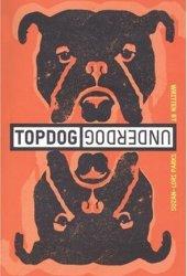 Top Dog Under Dog