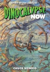 Dinocalypse Now (Dinocalypse Trilogy, #1) Pdf Book