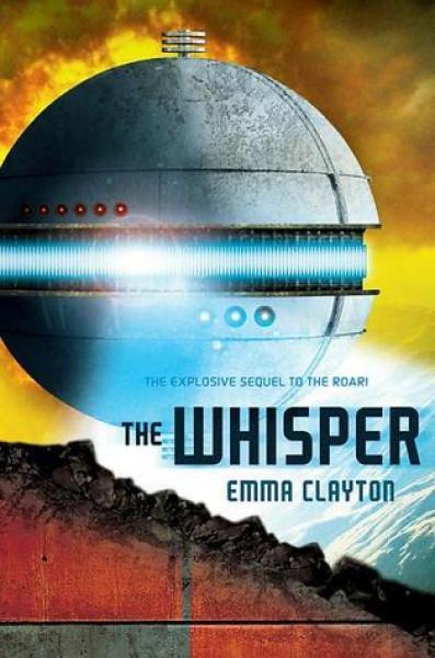 The Whisper (The Roar, #2)-Emma Clayton
