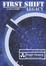 First Shift: Legacy (Shift, #1) Pdf Book
