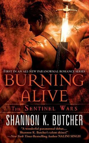 Burning Alive (Sentinel Wars, #1)