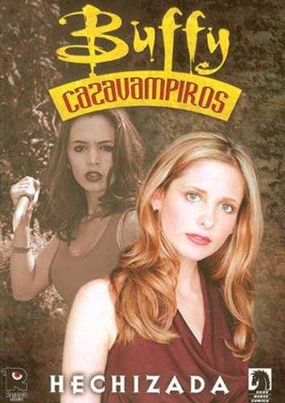 Buffy cazavampiros: Hechizada