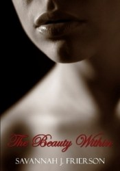 The Beauty Within Book by Savannah J. Frierson