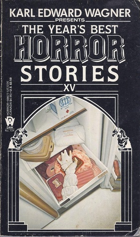 The Year's Best Horror Stories XV