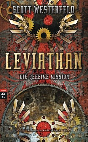 Leviathan - Die geheime Mission (Leviathan, #1)