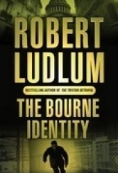The Bourne Identity (Jason Bourne, #1) Book