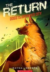The Return (Dogs of the Drowned City, #3) Pdf Book